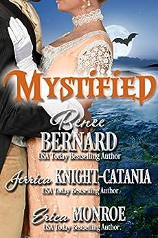 Mystified (The Haunting of Castle Keyvnor Book 3) by [Bernard, Renee, Knight-Catania,Jerrica, Monroe,Erica]