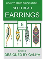 How to make brick stitch seed bead earrings. Book 2: 8 projects