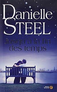 Jusqu'à la fin des temps : roman, Steel, Danielle