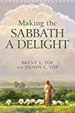 img - for Making the Sabbath a Delight book / textbook / text book
