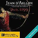Paris, 1199 (Les aventures de Guilhem d'Ussel 5) | Livre audio Auteur(s) : Jean d'Aillon Narrateur(s) : Nicolas Djermag