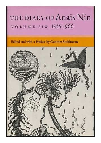 The Diary of Ana�s Nin / Edited and with a Pref. by Gunther Stuhlmann - Volume 6