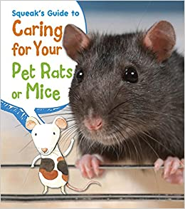 Squeaks guide to caring for your pet rats or mice pets guides squeaks guide to caring for your pet rats or mice pets guides isabel thomas rick peterson 9781484602713 amazon books fandeluxe Image collections