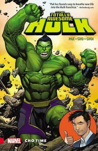 The Totally Awesome Hulk Vol. 1: Cho Time (The Totally Awesome Hulk (2016))