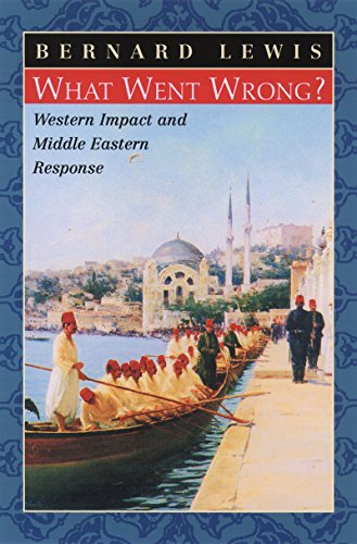 Download What Went Wrong?: Western Impact and Middle Eastern Response Pdf