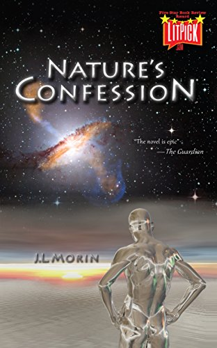 Nature's Confession: The epic tale of two teens in a fight to save a warming planet...the universe...and their love