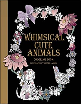 Amazon Whimsical Cute Animals Coloring Book Books For Adults Relaxation Flowers Gardens And