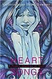 Heart Songs, Victoria Dawson, 0595297536