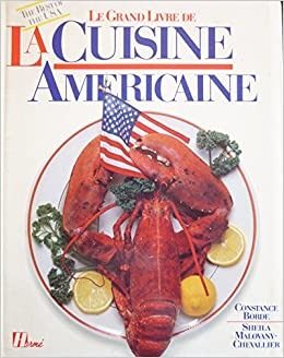 Le Grand Livre De La Cuisine Americaine Amazon Co Uk