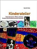 Kinderatelier: Experimentieren, Malen, Zeichnen, Drucken und dreidimensionales Gestalten
