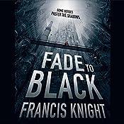 Fade to Black | Francis Knight