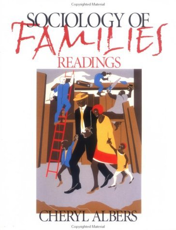 Sociology of Families: Readings (Pine Forge Press Publication) by Cheryl Albers (1999-01-01)