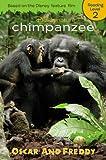 Oscar and Freddy (Disney Nature Chimpanzee)