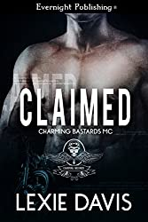 Claimed (Charming Bastards MC Book 1)