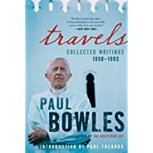 Travels: Collected Writings, 1950-1993