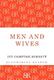 Men and Wives, Ivy Compton-Burnett, 1448200946