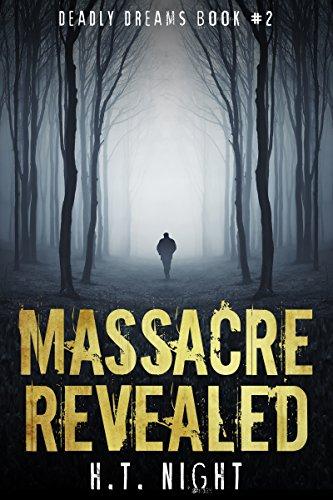 massacre-revealed-deadly-dreams-trilogy-book-2