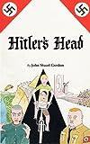 Hitlers Head, John Stuart Gordon, 1742840000