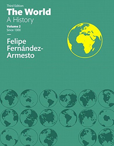 World: A History, The, Volume Two (3rd Edition)