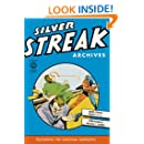 Silver Streak Archives Volume 2