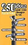 250 idées pour vous changer la vie par Petiot