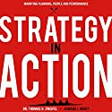 Strategy-in-Action: Marrying Planning, People and Performance Audiobook by Thomas D. Zweifel, Edward J. Borey Narrated by Shlomo Zacks