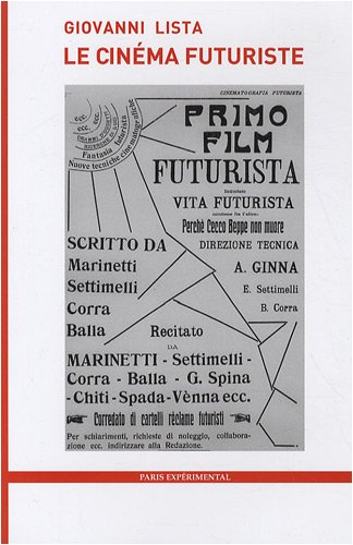 Le cinéma Futuriste ~ Giovanni Lista