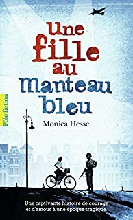 Une fille au manteau bleu, Hesse, Monica