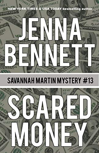 Scared Money: A Savannah Martin Novel (Savannah Martin Mysteries Book 13)