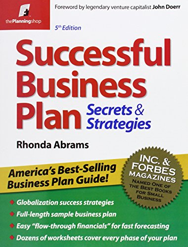Successful Business Plan: Secrets & Strategies (Successful Business Plan Secrets and Strategies)