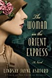 The Woman on the Orient Express (Paperback)