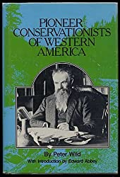 Pioneer Conservationists of Western America