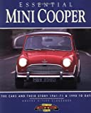 Mini-Cooper: The Cars and Their Story, 1961-1971 and 1990 To Date (Essential Series)