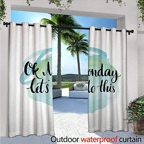 "Motivational Outdoor- Free Standing Outdoor Privacy Curtain W72"" x L108"" OK Monday Lets Do This Positive Fun Saying for the Start of the Week for Front Porch Covered Patio Gazebo Dock Beach Home Aqua"