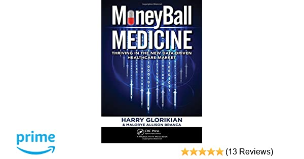 Moneyball medicine thriving in the new data driven healthcare moneyball medicine thriving in the new data driven healthcare market 9781138198043 medicine health science books amazon fandeluxe Images