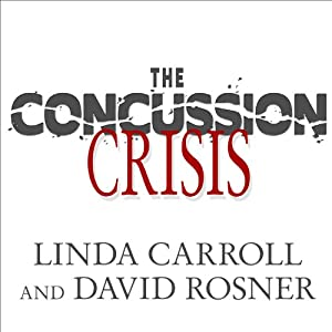 The Concussion Crisis Audiobook