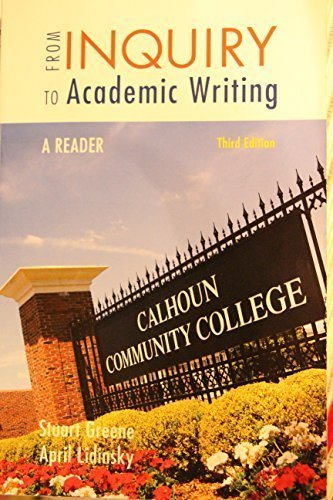 From Inquiry to Academic Writing A READER Third Edition