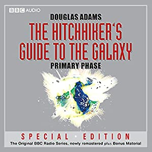 The Hitchhiker's Guide to the Galaxy: The Primary Phase (Dramatised) Radio/TV Program