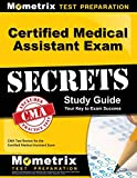Certified Medical Assistant Exam Secrets Study