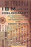 IBM und der Holocaust. Die Verstrickung des Weltkonzerns in die Verbrechen der Nazis by Edwin Black (2001-09-05)