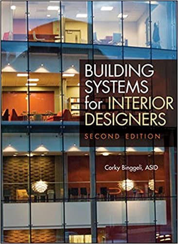 Building Systems For Interior Designers Binggeli Corky 9780470228470 Amazon Com Books