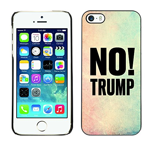 Print Motif Coque de protection Case Cover // Q04100515 Pas de cadre de couleur Trump // Apple iPhone 5 5S 5G