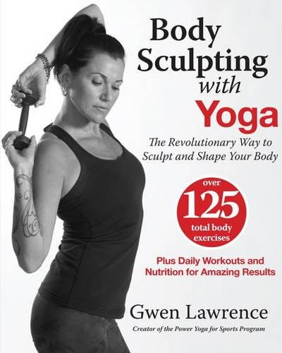 Body Sculpting Yoga Revolutionary Sculpt