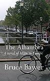 The Alhambra: A Novel