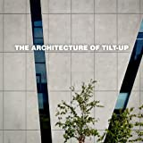 img - for The Architecture of Tilt-Up book / textbook / text book