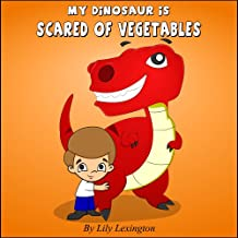 Amazon ages 3 5 fairy tales folk tales myths childrens my dinosaur is scared of vegetables fun rhyming childrens books fandeluxe Choice Image