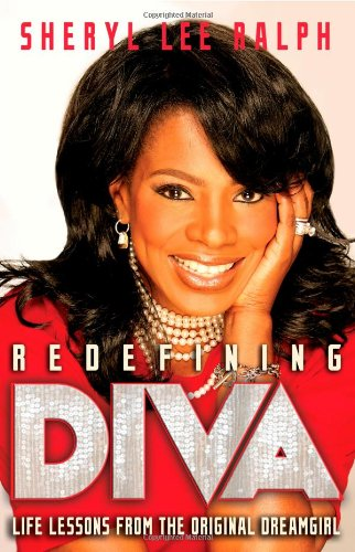 Download Redefining Diva: Life Lessons from the Original Dreamgirl pdf