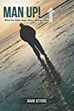 In his latest, hard-hitting book, Amazon best-selling author David Jeffers shares biblical insights from a 20-year journey of seeking God's direction for his life. David discovered that God desires His men to be in the Scriptures daily, where the ans...