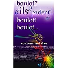 """boulot ?!... """"ils""""parlent (ils parlent t. 2) (French Edition)"""
