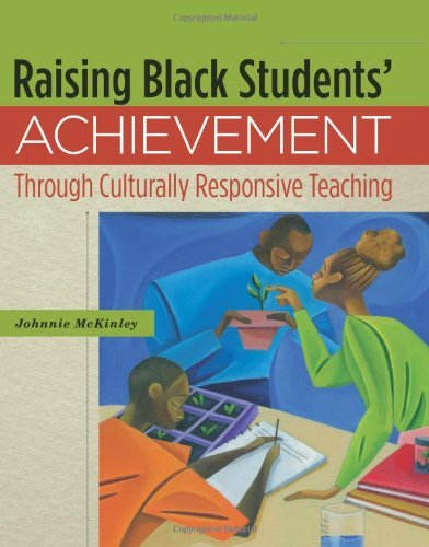 Raising Black Students' Achievement Through Culturally Responsive Teaching by Johnnie Mckinley (2010-10-31) Paperback